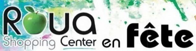 Le Roua Shopping Center sera en fête les 3, 4 et 5 juin