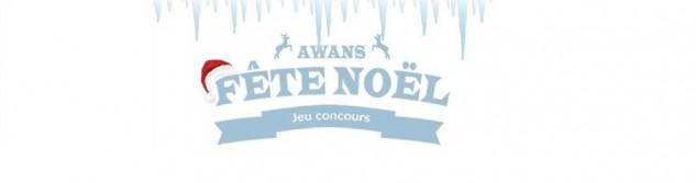 Jeu Concours Awans fête Noël: C'est parti...