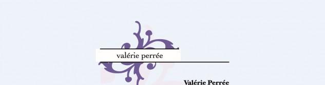 Valérie Perée vous propose ses services en graphisme et impression